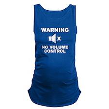 Warning No Volume Control Maternity Tank Top