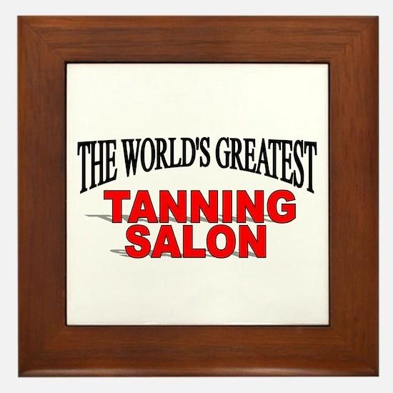 """""""The World's Greatest Tanning Salon"""" Framed Tile"""
