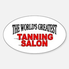 """""""The World's Greatest Tanning Salon"""" Decal"""