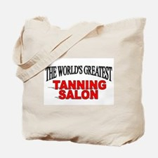 """""""The World's Greatest Tanning Salon"""" Tote Bag"""