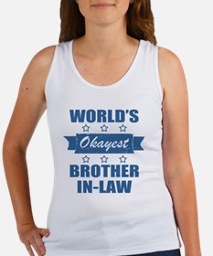 World's Okayest Brother-In-Law Women's Tank Top