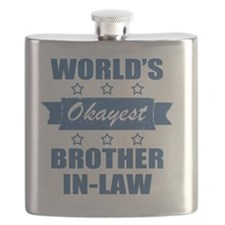 World's Okayest Brother-In-Law Flask