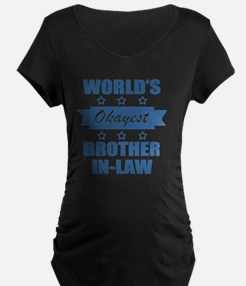 World's Okayest Brother-In- T-Shirt