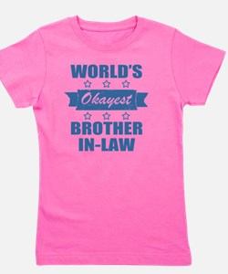 World's Okayest Brother-In-Law Girl's Tee