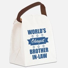 World's Okayest Brother-In-Law Canvas Lunch Bag