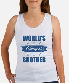 World's Okayest Brother Women's Tank Top