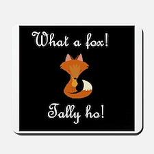 What a fox.JPG Mousepad