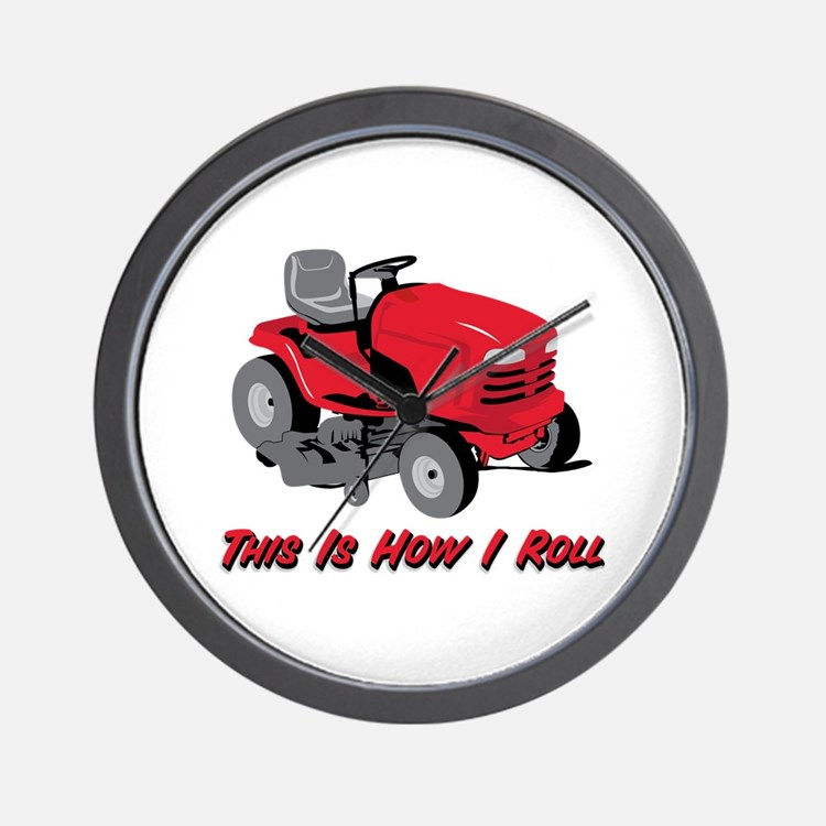 This Is How I Roll Mower Wall Clock