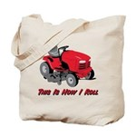 This Is How I Roll Mower Tote Bag