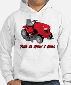 This Is How I Roll Mower Hoodie