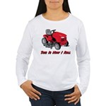 This Is How I Roll Mower Women's Long Sleeve T-Shi
