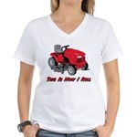This Is How I Roll Mower Women's V-Neck T-Shirt