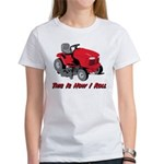 This Is How I Roll Mower Women's T-Shirt