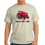 This Is How I Roll Mower Light T-Shirt