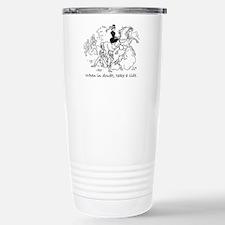 When in doubt.JPG Travel Mug