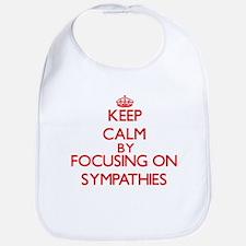 Keep Calm by focusing on Sympathies Bib