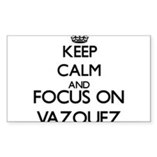 Keep calm and Focus on Vazquez Decal