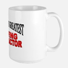"""""""The World's Greatest Roofing Contractor"""" Mug"""