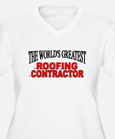 """The World's Greatest Roofing Contractor"" T-Shirt"