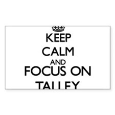 Keep calm and Focus on Talley Decal