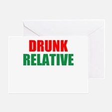 Drunk Relative Greeting Cards