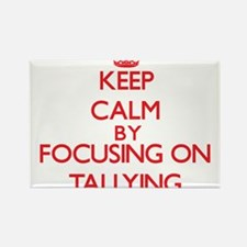 Keep Calm by focusing on Tallying Magnets