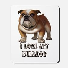 I Love My Bulldog Mousepad
