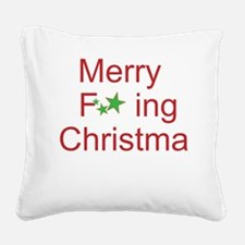 Merry F ing Christmas Square Canvas Pillow
