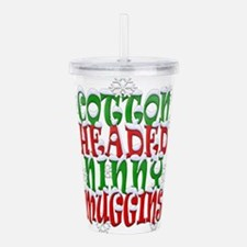 cotton headed ninny bl Acrylic Double-wall Tumbler