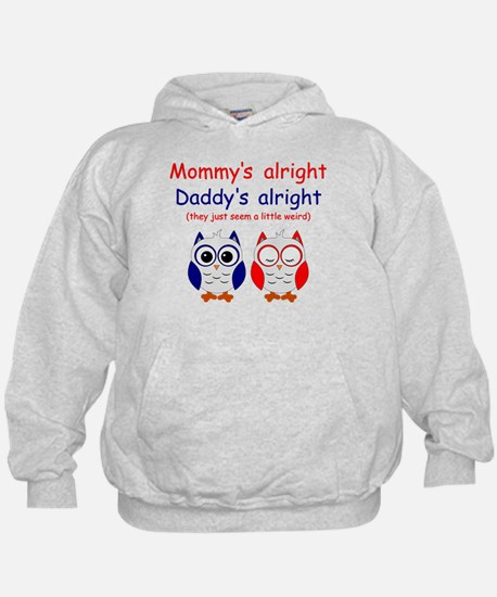 Mommy's Alright Hoodie