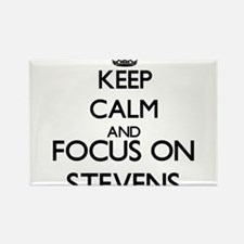 Keep calm and Focus on Stevens Magnets