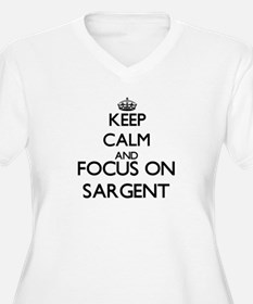 Keep calm and Focus on Sargent Plus Size T-Shirt