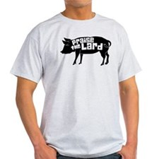Praise The Lard,Pig Humorous T-Shirt
