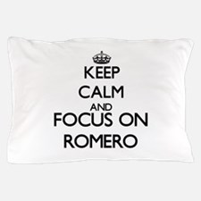 Keep calm and Focus on Romero Pillow Case