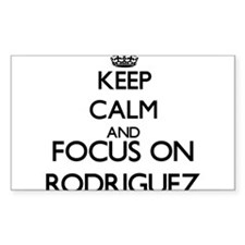 Keep calm and Focus on Rodriguez Decal