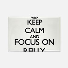 Keep calm and Focus on Reilly Magnets