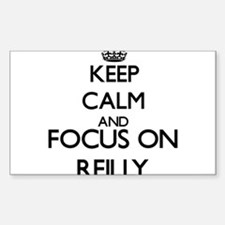 Keep calm and Focus on Reilly Decal