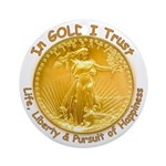 Gold Liberty Gold Motto Ornament (Round)
