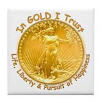 Gold Liberty Gold Motto Tile Coaster