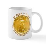 Gold Liberty Gold Motto Mug