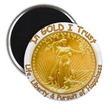 Gold Liberty Gold Motto Magnet