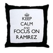 Keep calm and Focus on Ramirez Throw Pillow
