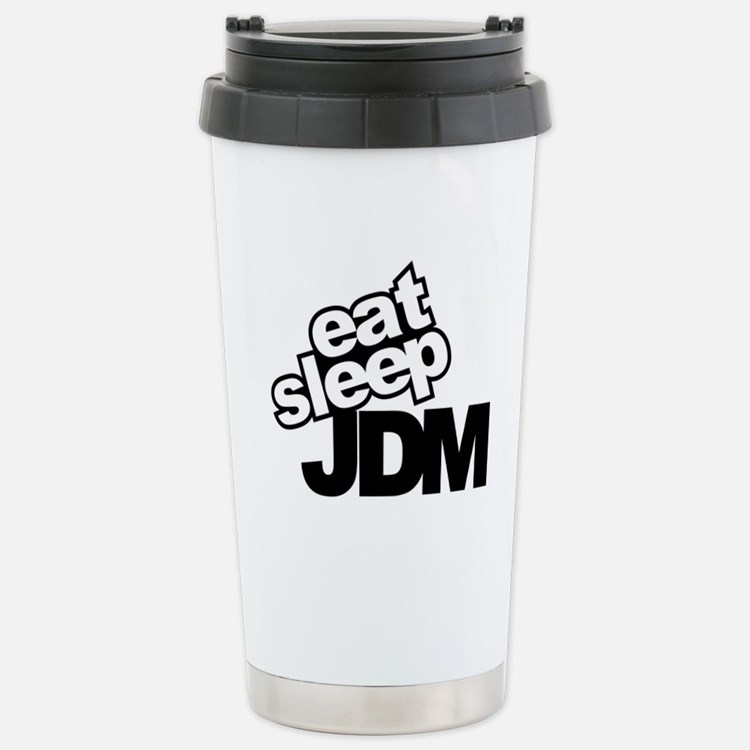 eat_sleep_JDM.jpg Travel Mug