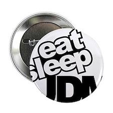 "eat_sleep_JDM.jpg 2.25"" Button"