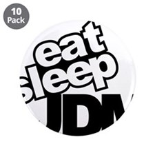 "eat_sleep_JDM.jpg 3.5"" Button (10 pack)"