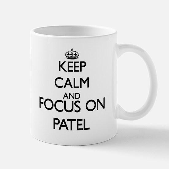 Keep calm and Focus on Patel Mugs