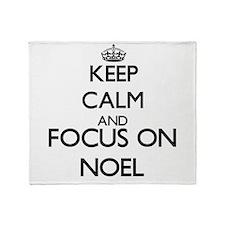 Keep calm and Focus on Noel Throw Blanket