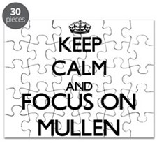 Keep calm and Focus on Mullen Puzzle