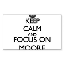 Keep calm and Focus on Moore Decal