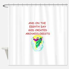ARCHAEOLOGIST Shower Curtain